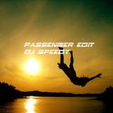Passanger Edit Dj SPEEDY