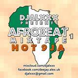 djalxxx - HOT 9JA 1 (2017) (AfroBeat)