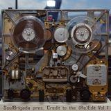 SoulBrigada pres. Credit to the (Re)Edit Vol. 1