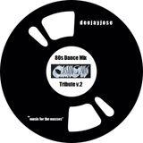 80s Dance Mix (Tribute To Casanovas) v.2 by DeeJayJose