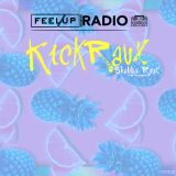Feel Up Radio Vol.36 - KickRaux - Shabba Raux