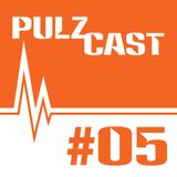 "PULZcast #5: ""love in my living room"""