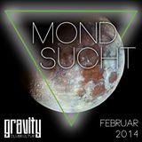 JANEIN, Lutz Hartmann @ MONDSUCHT, Gravity - Clubkultur 2014