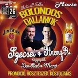 2017.08.26. - Bolondos Dallamok - Movie Club, Mezőkövesd - Saturday
