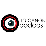 E37 Its Canon Podcast – Better Late Than Never