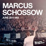 Marcus Schossow June 2011 Mix