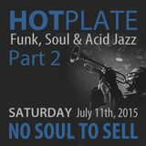 No Soul To Sell - HOT PLATE mix LIVE at Moscato's Underground - 07-11-2015 Part 2