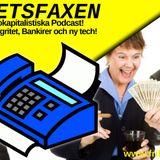 Avsnitt 117 – Integritet, Bankirer och ny tech!