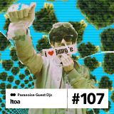 Itoa - Guest Mix #107