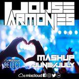 House Harmonies - Mashup Mix June & July