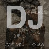 Afro Vice House