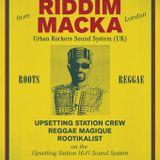 ★ RIDDIM MACKA @ Casa Loca ★ Reggae Magique ★ Rootikalist ★ powered by Upsetting Station Hi Fi ★