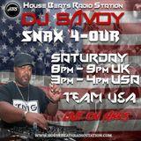 DJ Savoy Presents Snax 4- Our Live On HBRS 08 - 06 - 19