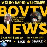 WGLRO Radio with L. Martin Johnson- Pratt BOVTV News DWMS 4-6-2018
