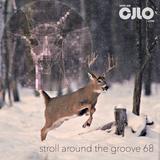 Stroll Around The Groove #68 - CJLO 1690 AM