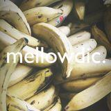 The Mellowdic Show 052