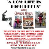 A LOW LIFE IN HIGH HEELS WITH GWEN EVER RADIO SHOW 16TH AUGUST 2017 EDITION