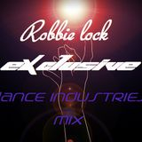 Robbie Lock EXCLUSIVE DANCE INDUSTRIES MIX