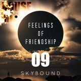 FOF Mixtape 9 /12-05-2013/ SKYBOUND HOUSE MIX/