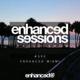 Enhanced Sessions 392 - Enhanced Miami