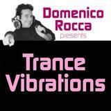 Domenico Rocca - Trance Vibrations Episode 02 - English - 2012