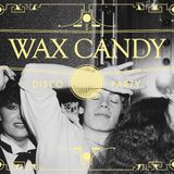 Wax Candy Piston Disco Party Warmup, Friday April 19th, 2019, 937 Bloor