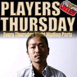 "2017.1.26 thu ""PLAYERS THURSDAY"" Live Mix / Mixed by DJ TSUKASA"