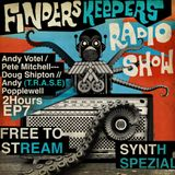 Finders Keepers Radio Show Episode Seven