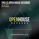 This Is Open House Records (2016-2017) vol 1.1