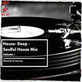House / Deep / Soulful House Mix - [Volume 3] - Mixed by DJ Zee.Jay