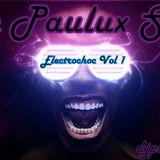 The Paulux Show (Electrochoc Vol 1)