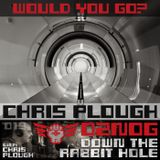 DTRH019: Chris Plough – Would You Go?