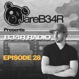 B34R RADIO EPISODE 28