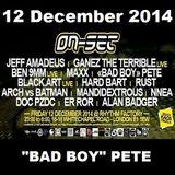 "ON-SET London 12/12/14 Promo Mix – ""BAD BOY"" PETE"
