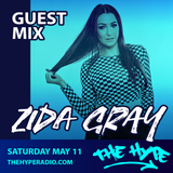 THE HYPE 135 - ZIDA GRAY guest mix
