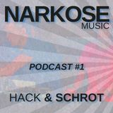 Hack & Schrot - Narkose Podcast #1