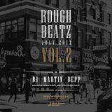 MARTIN DEPP pres 'Rough Beatz' vol.02 (July 2013)