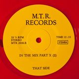 M.T.R. Records - (Side B) In The Mix Part X (II)