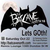 Bat cave North V.16 DJ Darkness Visible Live Set #04