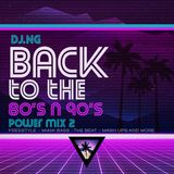 BACK TO 80S N 90S POWER MIX