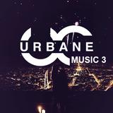Urbane Mix Volume 3 New Years Edition