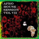 AFRO HOUSE SESSION Vol VII  - Music Selected and Mixed By Orso B