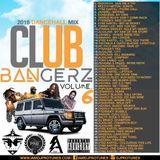 DJPROTUNES PRESENTS CLUB BANGERZ VOLUME.6