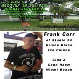 Groovin' In The Park DJ Frank Corr - January 14, 2018