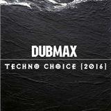 Dubmax - Techno Choice [2016]