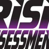 IT'S A RISK ASSESSMENT MIX
