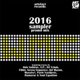 Artefact Records WMC 2016 Sampler Promo Mix (unreleased tracks)