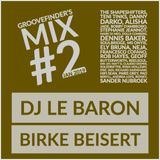 Groovefinder's Mix 2: DJ Le Baron | Birke Beisert
