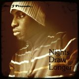 Dr. J Presents: Nights Draw Longer