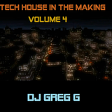 Tech House in the making Volume 4